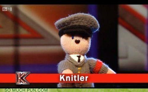 adolf hitler,Hall of Fame,knit,Knitler,literalism,prefix,puppet,rhyming,similar sounding