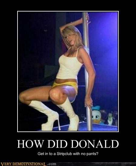 disney,donald duck,hilarious,pants,strip club