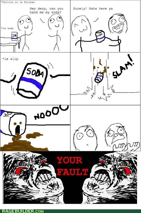 fault,Rage Comics,soda,spill