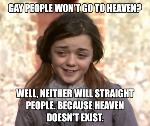 Game of Thrones arya stark Memes atheism - 492037