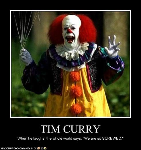 actor celeb demotivational funny Hall of Fame it Movie tim curry - 4920508416