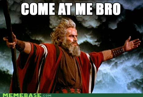 bible bro Memes moses - 4920740096