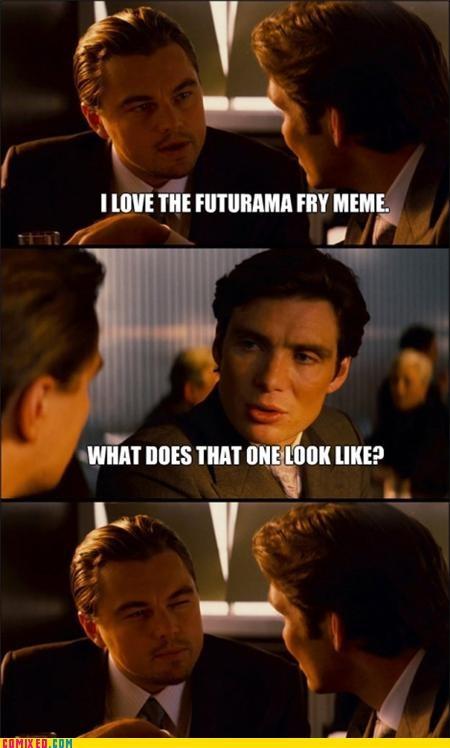 fry,futurama,leonardo dicaprio meme,meme,the internets