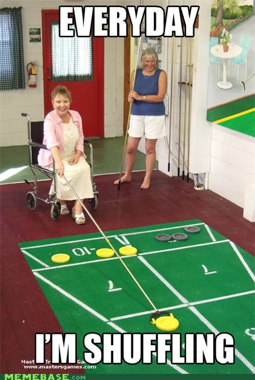 every day hustling old people Memes shuffleboard shufflin - 4921271552