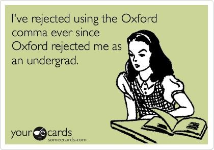 How About That oxford comma Oxford University Punctuation Rule - 4921703168