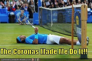 The Coronas Made Me Do It!!