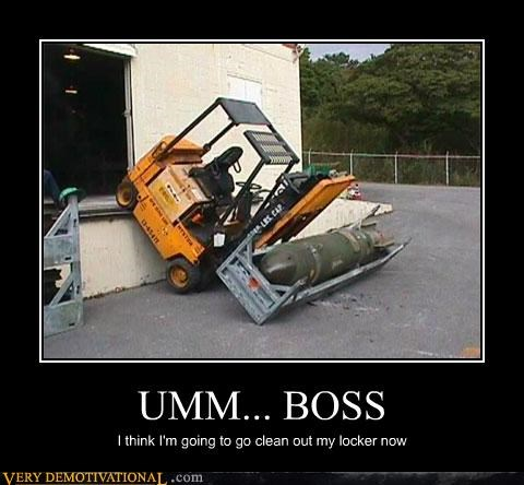 bomb,boss,forklift,Pure Awesome