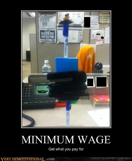 hilarious job lazy minimum wage Office - 4924193792