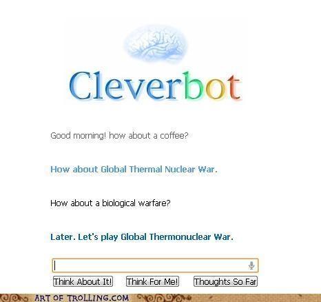 Cleverbot coffee war warfare wargames - 4927020032