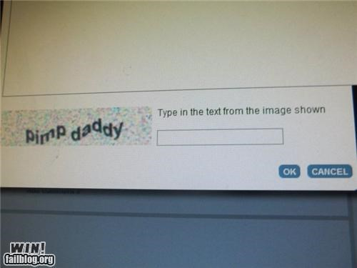 captcha,pimps,technology,thanks the internet