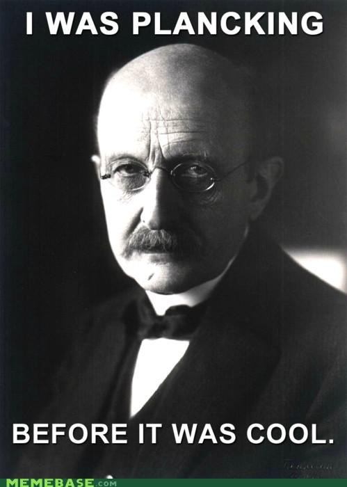 hipster,hipster-disney-friends,max,planck,Planking,quantum