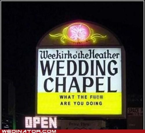 chapel church sign FAIL funny wedding photos - 4929795072
