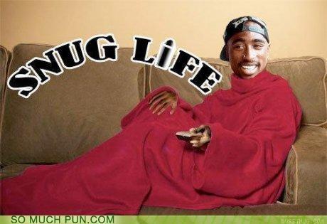 2Pac Hall of Fame life literalism rhyming snug snuggie thug thug life tupac - 4930443776