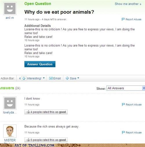 animals,food,poor,rich,Yahoo Answer Fails
