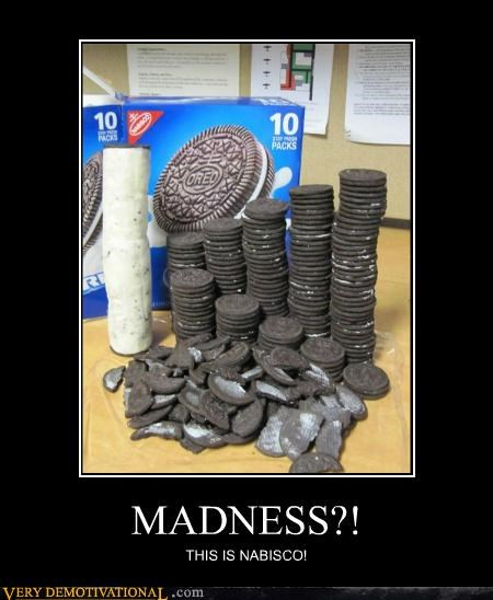 MADNESS?! THIS IS NABISCO!