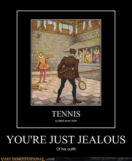 hilarious jealous outfit tennis wtf - 4932125952