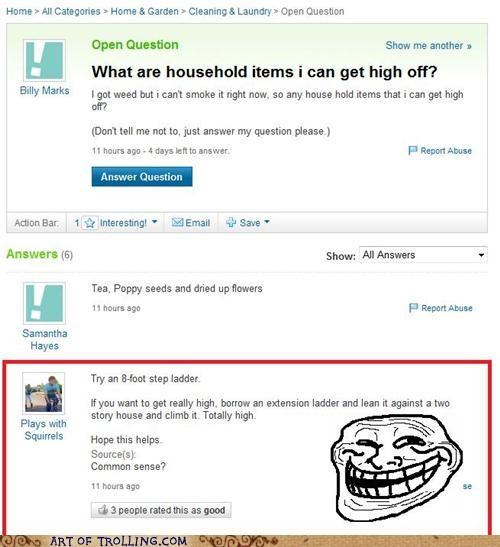 drugs high ladder Yahoo Answer Fails - 4934336256
