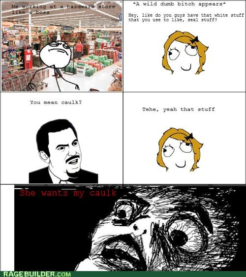 caulk hardware store Rage Comics she wants my - 4934967552