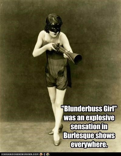 Blunderbuss Girl - Historic LOLs - funny pictures history