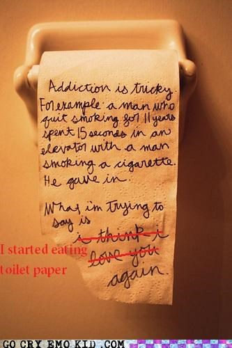 addiction disgusting eating emolulz toilet paper wtf - 4938405888