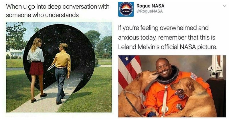 Wholesome happy memes, cats, dogs, nasa, love, family, friendship, happiness, animals, pets. | Jeans - u go into deep conversation with someone who understands