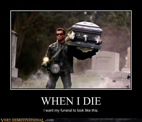 funeral Movie Pure Awesome terminator