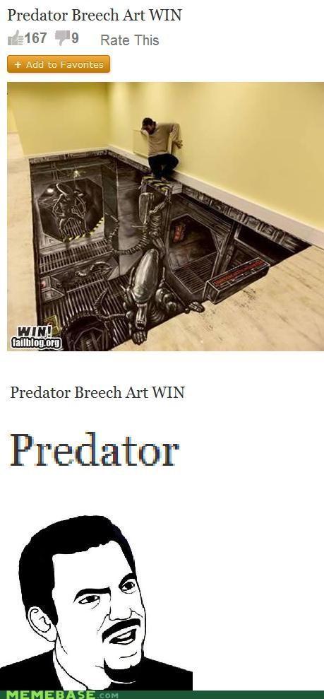 alien,FAIL,Memes,Predator,seriously