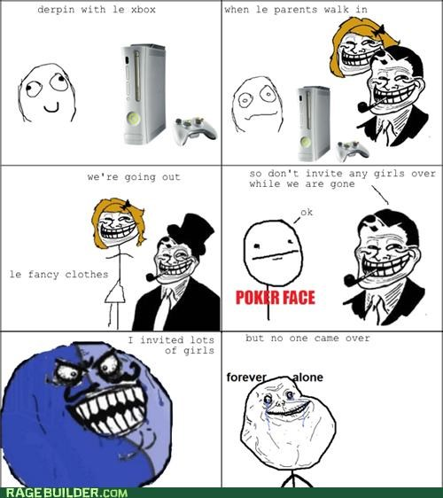 forever alone,girls,i lied,Rage Comics,Sad,troll dad,xbox