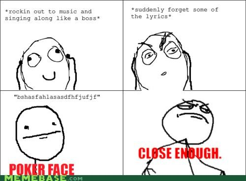 Close Enough FAIL forget lyrics poker face Rage Comics - 4941632512