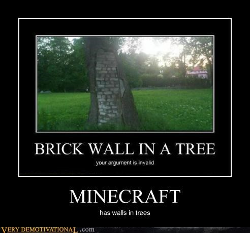 hilarious,minecraft,trees,video games,walls,wtf