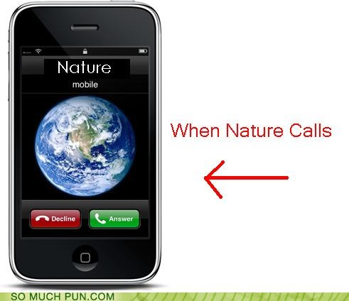 answer,decline,double meaning,iphone,literalism,options,saying,when nature calls