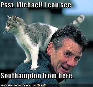 Psst, Michael! I can see  Southampton from here.