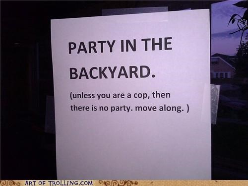 cops,IRL,Party,sign