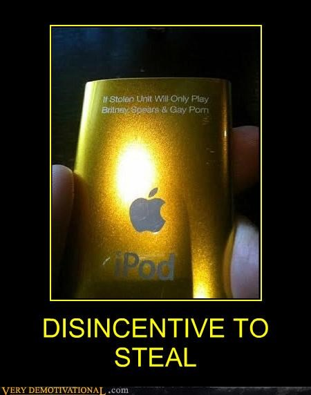 disincentive,hilarious,ipod,stealing,warning