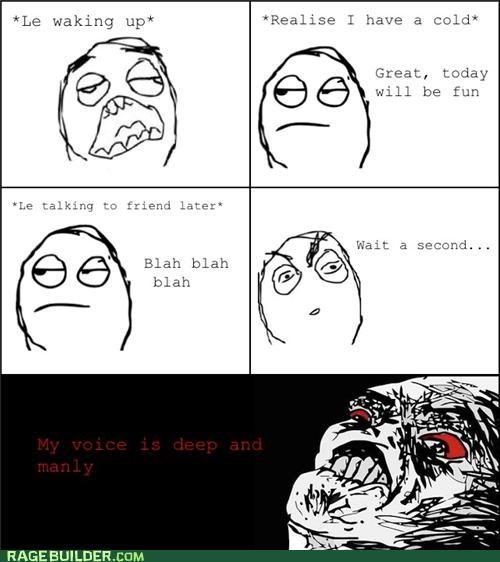 deep Rage Comics sick voice - 4945478400
