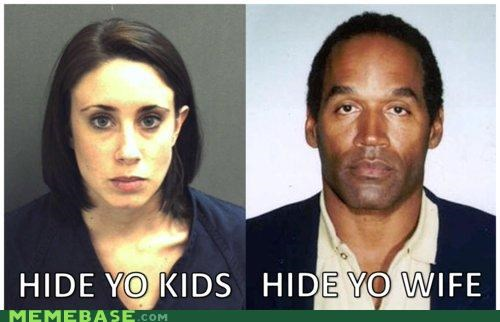 Casey Anthony,homeboy,Memes,oj,run and tell that