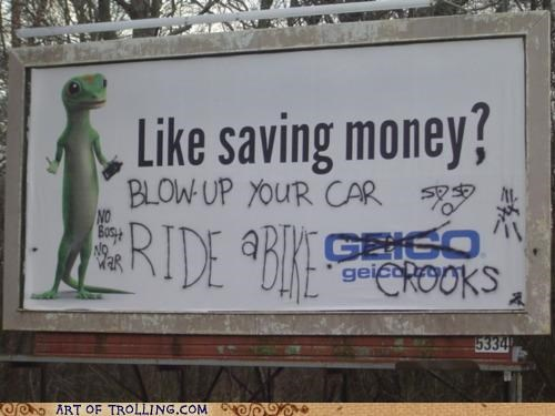 billboard,crooks,GEICO,graffiti,IRL,slogan