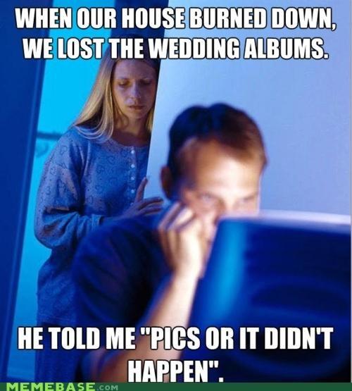 didnt-happen Internet Husband Memes pics thumb drive weddings - 4945801728