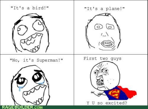 bird plane Rage Comics superman Y U No Guy - 4946853632