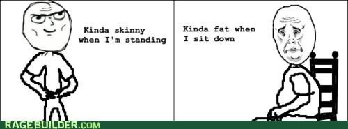 fat,Okay,Rage Comics,skinny,standing sitting