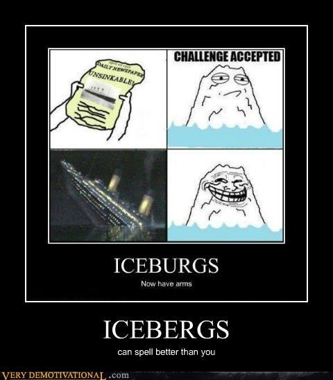 hilarious icebergs rage comic spelling - 4947481856