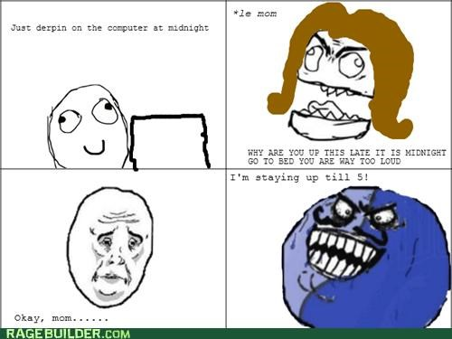 i lied,mom,Rage Comics,staying up