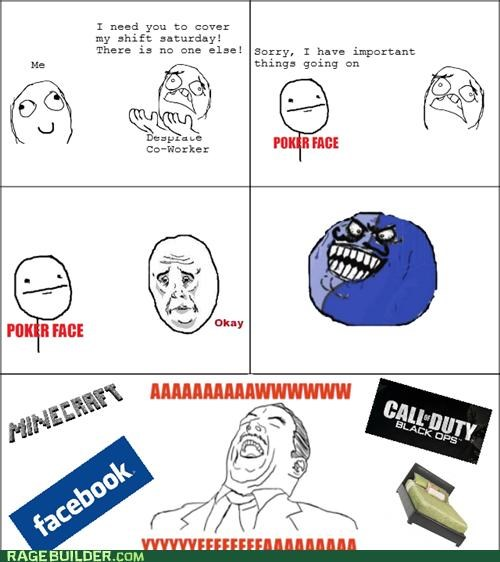 cover,facebook,i lied okay,minecraft,Rage Comics,shift,weekend
