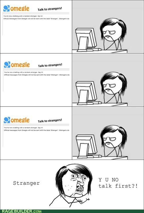 chatting Omegle Rage Comics y u no gal