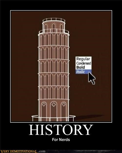 hilarious,history,italics,leaning tower of piza