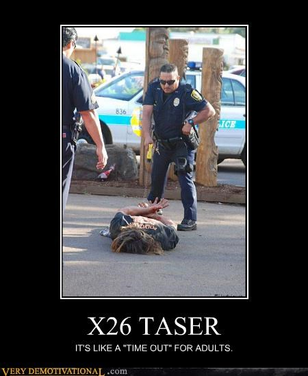 hilarious,police,taser,time out,x26