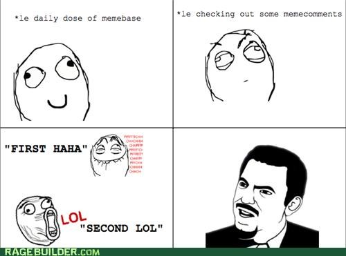 annoying,comments,first,Rage Comics