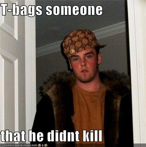 gives,halo,Scumbag Steve,takes,teabag,video games