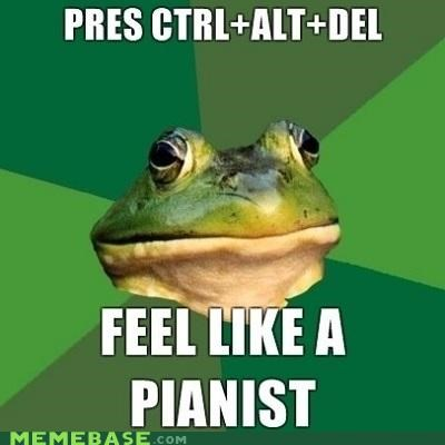 ctrlaltdel,foul bachelor frog,keyboard,pianist,shut down