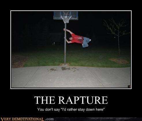 dont-take-me floating hilarious RAPTURE